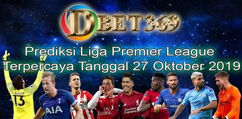Prediksi Liga Premier League Terpercaya Tanggal 27 Oktober 2019