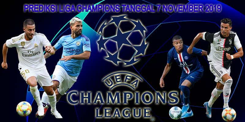 LIGA CHAMPIONS TANGGAL 7 NOVEMBER 2019